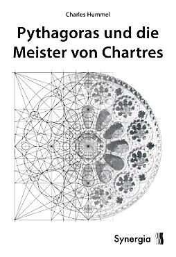 Buchtitel zu Pythagoras und die Meister von Chartres
